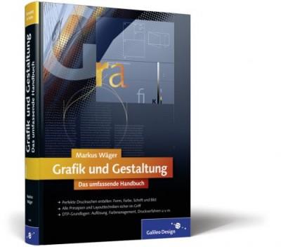 Grafik und Gestaltung-Das umfassende Handbuch