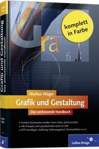 Das Buch Grafik und Gestaltung von Markus Wäger